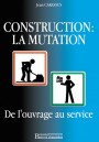 Construction : la mutation